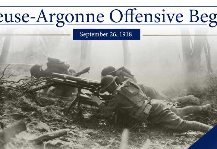 The Meuse-Argonne Offensive Begins